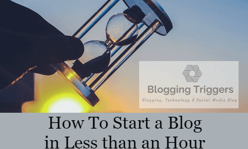 How To Start a Blog in Less than an Hour (Step-by-Step Guide)