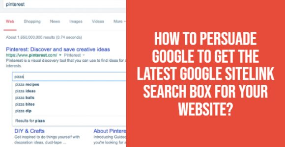 How to persuade Google to get the latest Google Sitelink search box for your website?