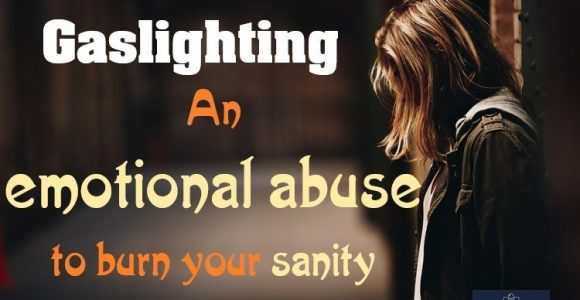 Gaslighting : An emotional abuse to question your sanity | InvajyC