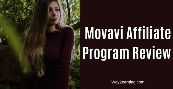 Movavi Affiliate Program Review 2019 : Earn Best Commissions