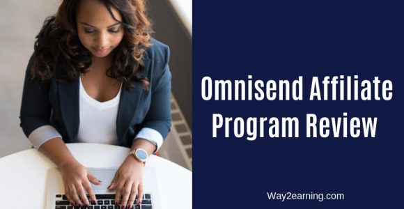 Omnisend Affiliate Program Review : Join And Earn Cash