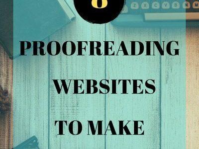 8 websites for making money as a Proofreader