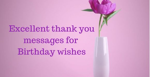 Excellent thank you messages for Birthday wishes – Top6quotes