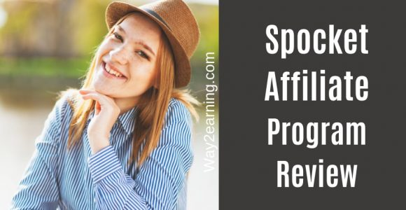 Spocket Affiliate Program Review : Enjoy 50% Commission