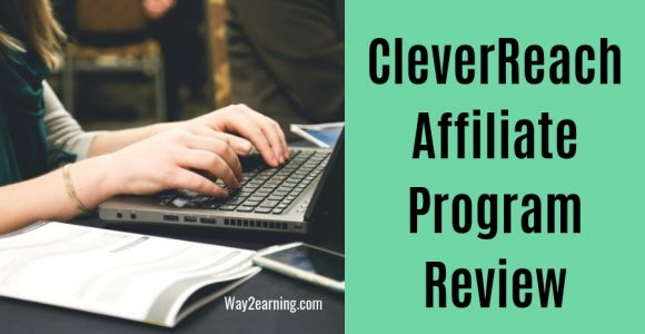 CleverReach Affiliate Program : Join And Earn 20% Commission