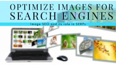 How to optimize images for search engines and how it is crucial in SERPs?