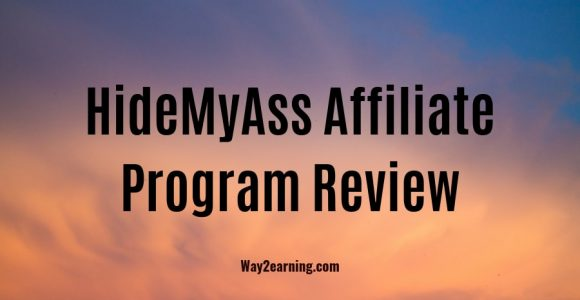 HideMyAss Affiliate Program Review : Promote VPN & Earn Cash