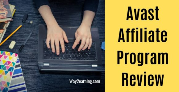 Avast Affiliate Program Review 2019 : Join And Earn Cash