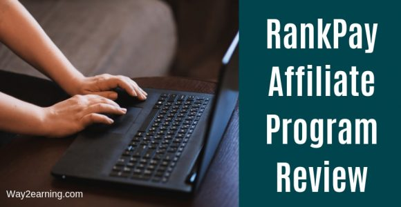 RankPay Affiliate Program Review : Join And Earn Cash