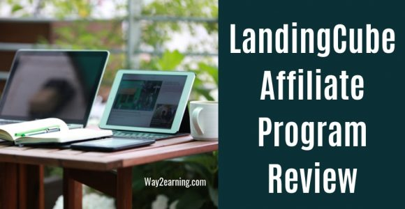LandingCube Affiliate Program : Join, Refer Sales And Earn