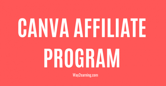 Canva Affiliate Program : Join Today And Start Earning Cash