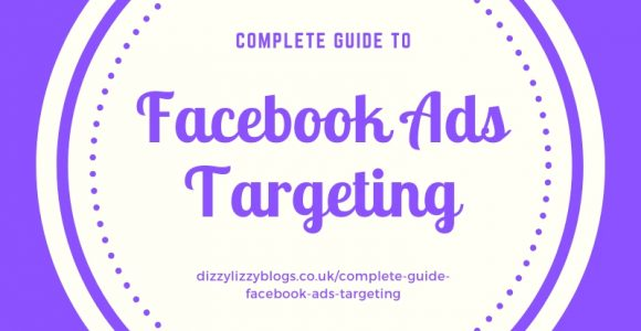 Complete guide to Facebook Ads targeting