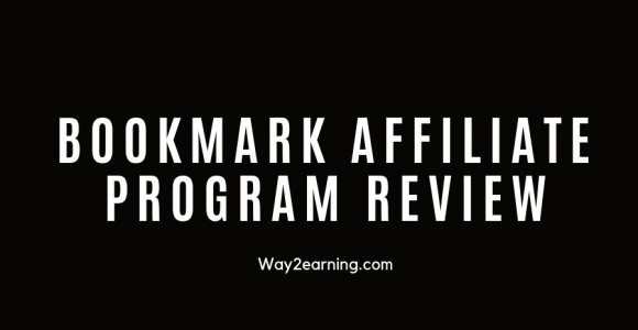 BookMark Affiliate Program Review : Join And Earn Cash