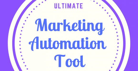 Ultimate Marketing Automation Tool