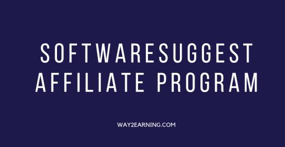 SoftwareSuggest Affiliate Program : Join And Earn Cash