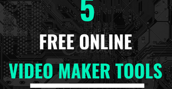 5 Free Video Creation tools for your Online Marketing Campaigns