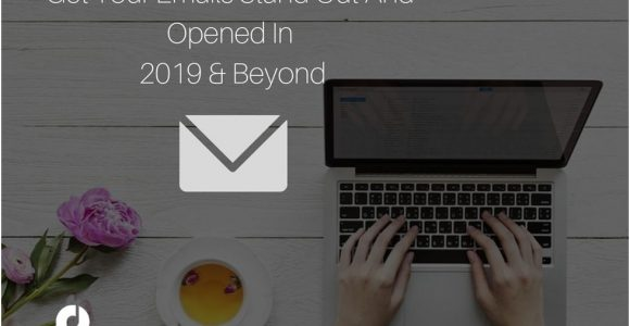 6 Easy Tips To Get Your Emails Stand Out In The Inbox | Complete Connection