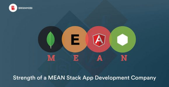 Strengths of a MEAN Stack App Development Company