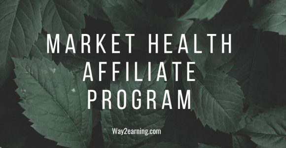 Market Health Affiliate Program Review: Promote And Get Paid