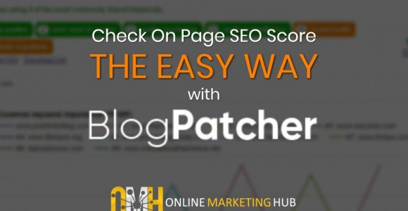 Check On Page SEO Score The Easy Way With BlogPatcher