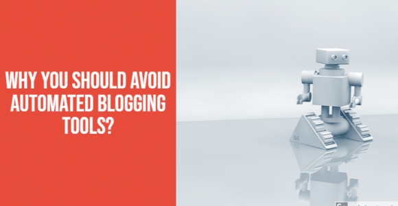 Why you should avoid automated blogging tools?