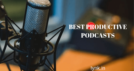 Best productive podcasts that you can listen for free.- iynk.in