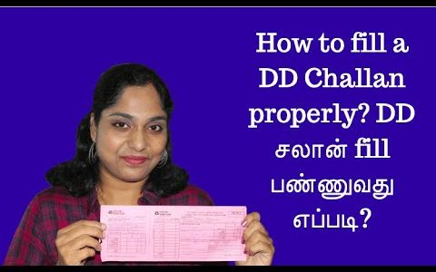 How to fill a DD form (Challan) properly? DD சலான் fill பண்ணுவது எப்படி?