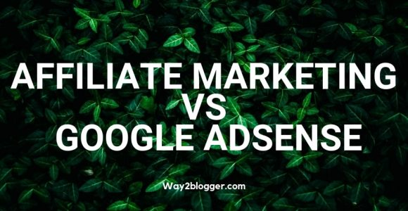 5 Reasons Why Affiliate Marketing Is Better Than The AdSense