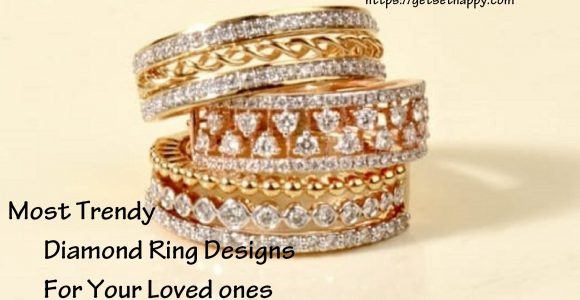 5 most Trendy Diamond Ring Designs for Your loved one on this Diwali – Get Set Happy