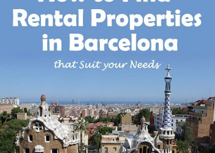 How to Find Rental Properties in Barcelona that Suit your Needs