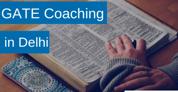 Best 7 GATE coaching centers in Delhi: Fees & Course Details