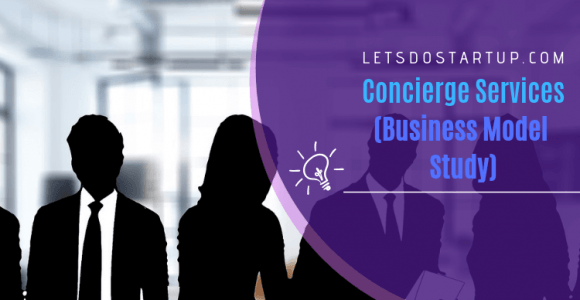 Concierge Services: Business Model Study