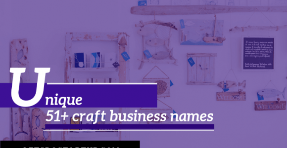 51+ Unique Craft Business Names
