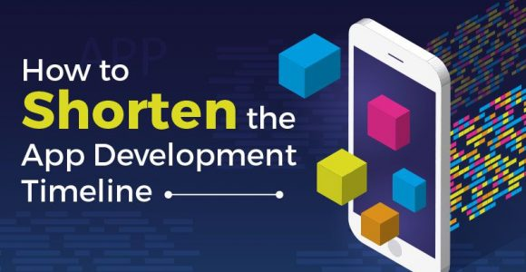 How to Shorten the Mobile App Development Timeline?