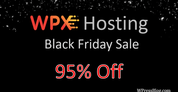 WPX Hosting Black Friday Deals 2019 (95% Off + 3 Months Free Hosting)