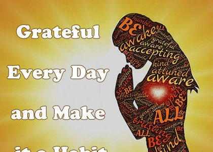 How to Be Grateful Every Day and Make it a Habit