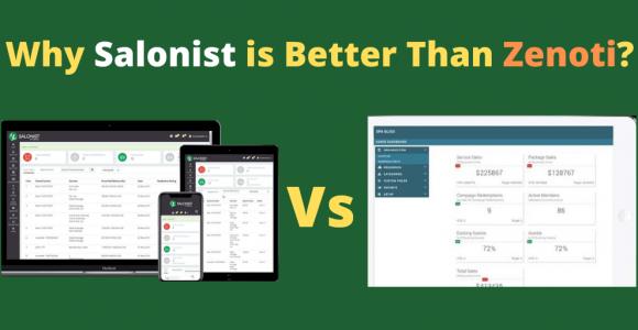 Why Salonist is Better Than Zenoti? – Blog- Salonist Salon Software
