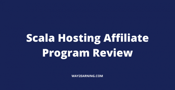 Scala Hosting Affiliate Program : Recommend And Earn
