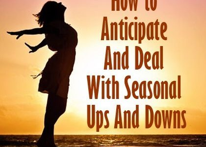 How to Anticipate And Deal With Seasonal Ups And Downs