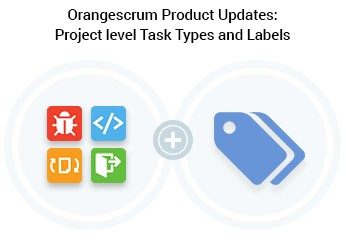 Orangescrum Product Updates-Task Types and Labels