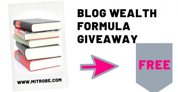 Mitrobe 1st Anniversary | Blog Wealth Formula Giveaway » Mitrobe