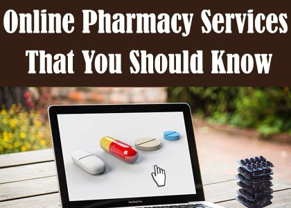 5 Things About Online Pharmacy Services That You Should Know
