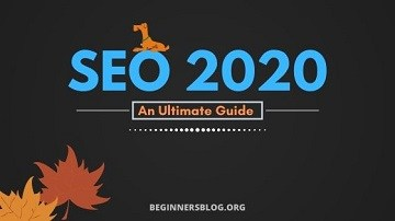 SEO 2020: An Effective Guide to Survive SEO This Year