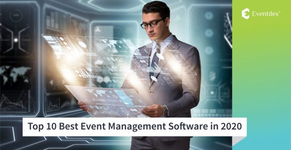 Top 10 Best Event Management Software in 2020 to Plan & Manage Your Events