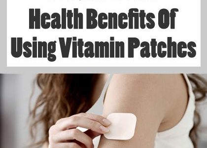What Are The Health Benefits Of Using Vitamin Patches