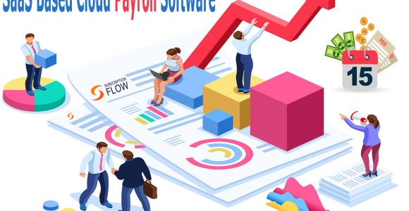 Payroll Management: 5 Key Points to Switch to SaaS | SubscriptionFlow