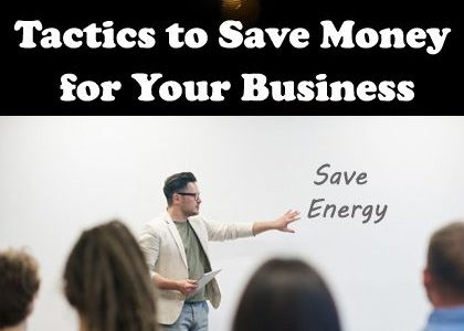 5 Tactics to Save Money in Your Business