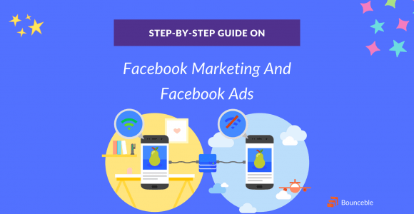 Guide On Facebook Marketing & Facebook Ads: Increase Followers