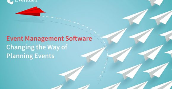 Event Management Software: Changing the Way of Planning Events