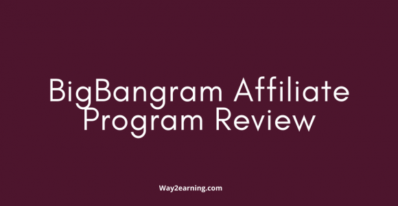 BigBangram Affiliate Program : Recommend And Earn Cash